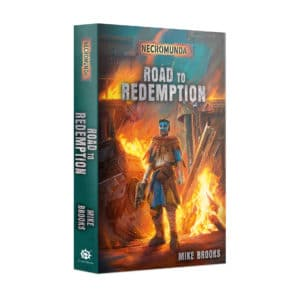 Necromunda: Road to Redemption (PB)