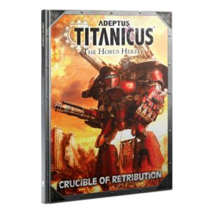 Adeptus Titanicus: Crucible of Retribution (English)