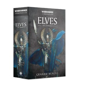 WH Chronicles: Elves The Omnibus (PB)