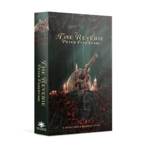 Warhammer Horror: The Reverie (PB)