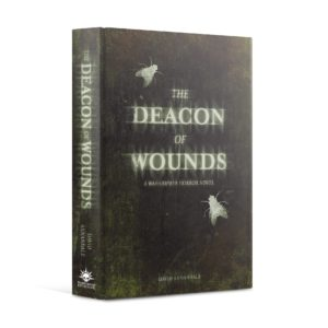 The Deacon of Wounds (HB)