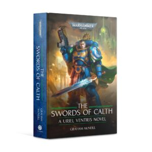 Uriel Ventris: The Swords of Calth (HB)