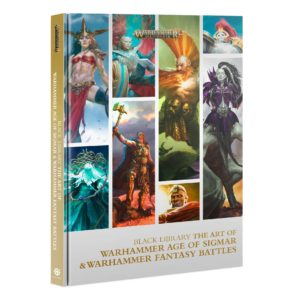Black Library: The Art of Warhammer Age of Sigmar and Warhammer Fantasy Battles